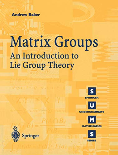 9781852334703: Matrix Groups: An Introduction to Lie Group Theory