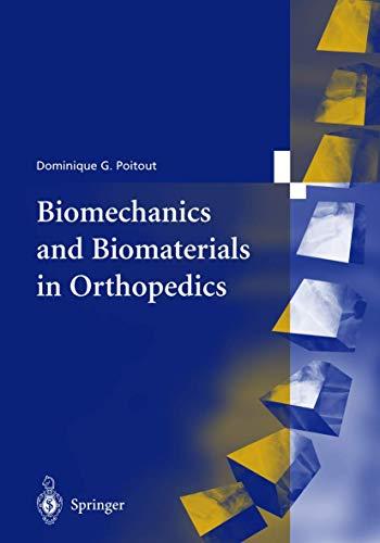 9781852334819: Biomechanics and Biomaterials in Orthopedics