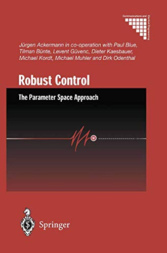9781852335144: Robust Control: The Parameter Space Approach (Communications and Control Engineering)