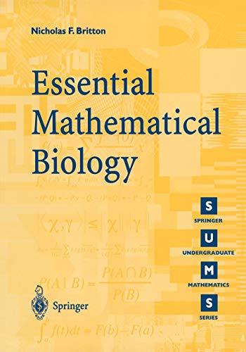9781852335366: Essential Mathematical Biology (Springer Undergraduate Mathematics Series)