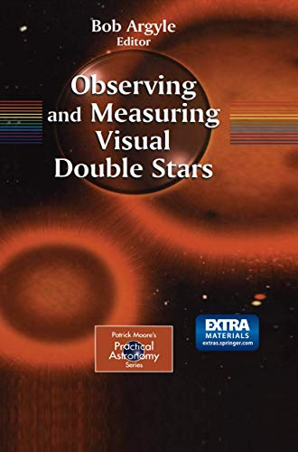 9781852335588: Observing and Measuring Visual Double Stars (Patrick Moore's Practical Astronomy Series)