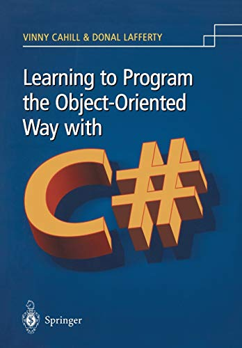 9781852336028: Learning to Program the Object-Oriented Way with C#
