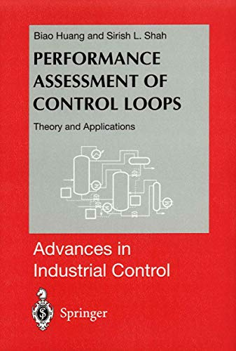 9781852336394: Performance Assessment of Control Loops: Theory and Applications (Advances in Industrial Control)