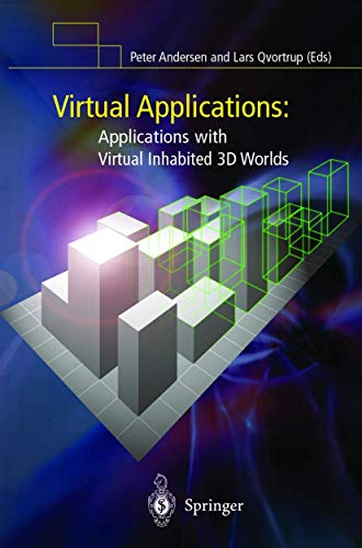Virtual Applications: Applications with Virtual Inhabited 3D Worlds: Peter Bogh Andersen