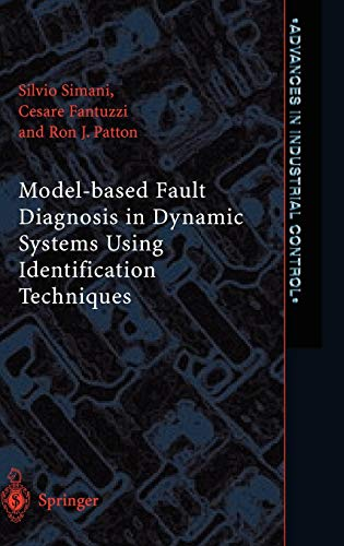 9781852336851: Model-based Fault Diagnosis in Dynamic Systems Using Identification Techniques