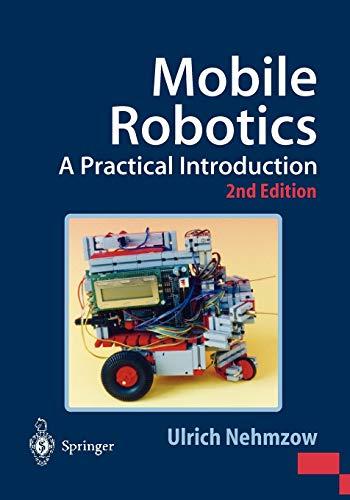 9781852337261: Mobile Robotics: A Practical Introduction