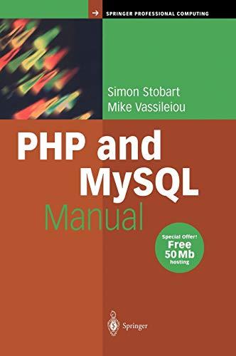 9781852337476: PHP and MySQL Manual: Simple, yet Powerful Web Programming (Springer Professional Computing)