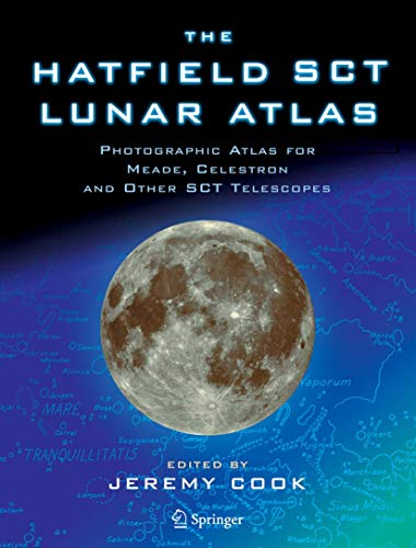 9781852337490: The Hatfield SCT Lunar Atlas: Photographic Atlas for Meade, Celestron and other SCT Telescopes