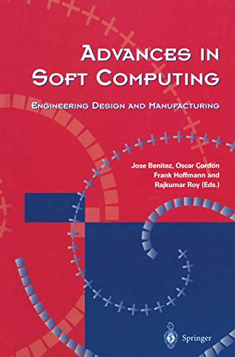 9781852337551: Advances in Soft Computing: Engineering Design and Manufacturing