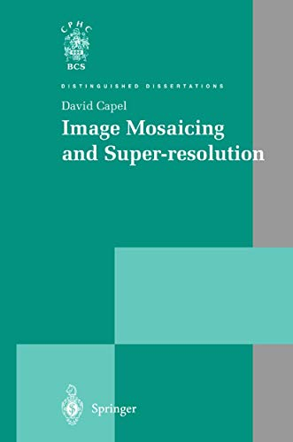 9781852337711: Image Mosaicing and Super-resolution (Distinguished Dissertations)