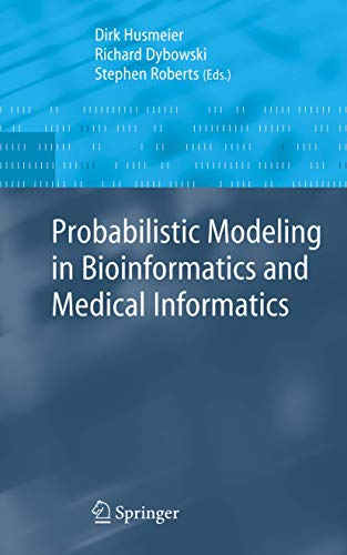 9781852337780: Probabilistic Modelling in Bioinformatics and Medical Informatics