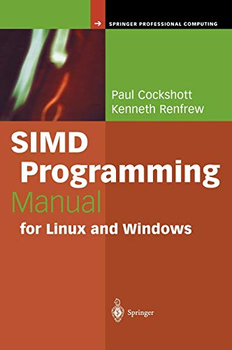 9781852337940: SIMD Programming Manual for Linux and Windows (Springer Professional Computing)