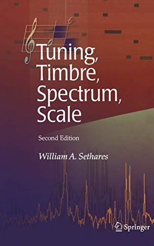 9781852337971: Tuning, Timbre, Spectrum, Scale