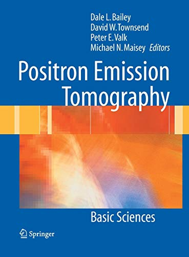 Positron Emission Tomography: Basic Sciences (Hardback)