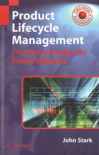 9781852338107: Product Lifecycle Management: 21st Century Paradigm for Product Realisation (Decision Engineering)