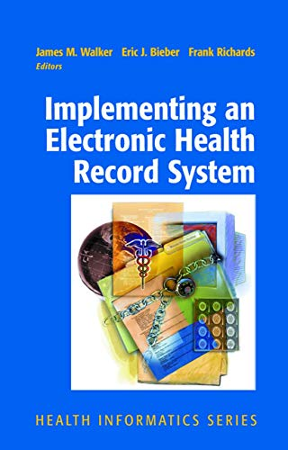9781852338268: Implementing an Electronic Health Record System (Health Informatics)