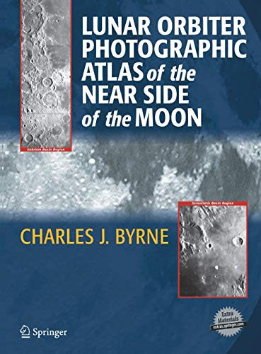 9781852338862: Lunar Orbiter Photographic Atlas of the Near Side of the Moon