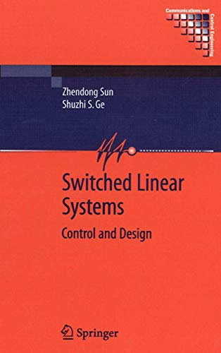 9781852338930: Switched Linear Systems: Control and Design (Communications and Control Engineering)