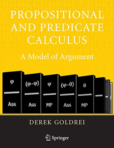 9781852339210: Propositional And Predicate Calculus: A Model Of Argument