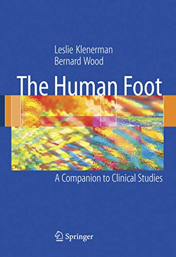 9781852339258: The Human Foot: A Companion to Clinical Studies