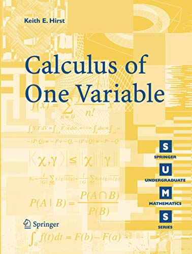 Calculus of One Variable (Paperback): K.E. Hirst
