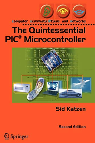 9781852339425: The Quintessential PIC® Microcontroller (Computer Communications and Networks)
