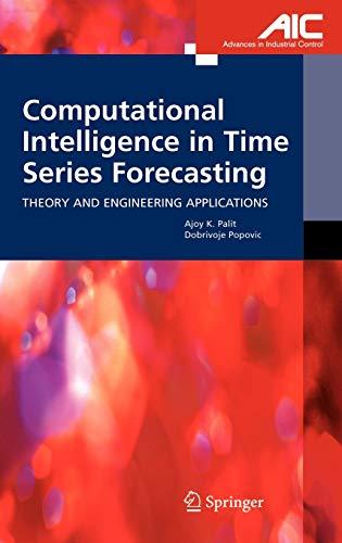 Computational Intelligence in Time Series Forecasting : Palit, Ajoy K.