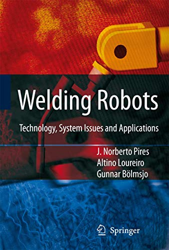 9781852339531: Welding Robots: Technology, System Issues and Application