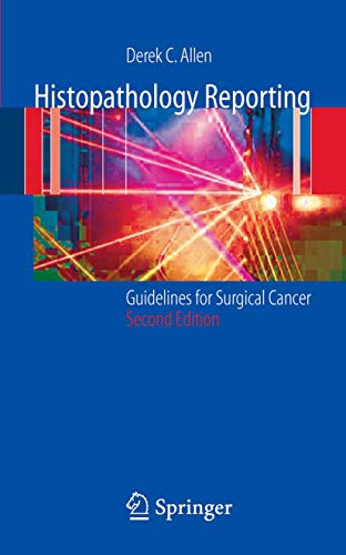9781852339609: Histopathology Reporting: Guidelines for Surgical Cancer