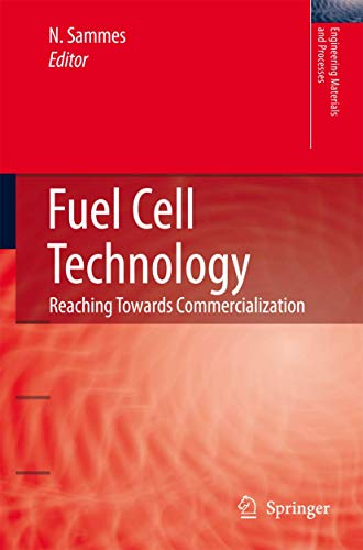 9781852339746: Fuel Cell Technology: Reaching Towards Commercialization (Engineering Materials and Processes)