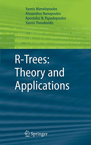 9781852339777: R-Trees: Theory and Applications (Advanced Information and Knowledge Processing)