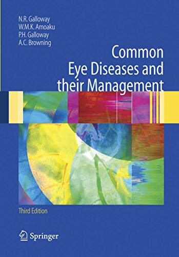 9781852339852: Common Eye Diseases and their Management (Common Eye Diseases and Their Management (Galloway))