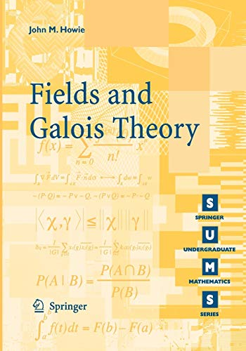 9781852339869: Fields and Galois Theory (Springer Undergraduate Mathematics Series)