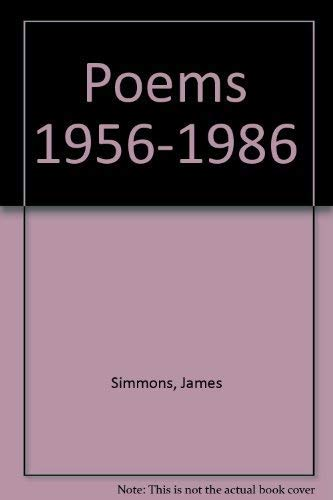 Poems 1956-1986: James Simmons