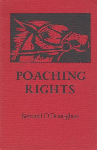 Poaching Rights (Gallery Books) (1852350148) by Bernard O'Donoghue