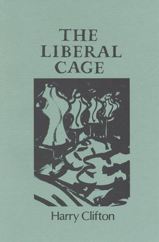 The Liberal Cage: Clifton, Harry
