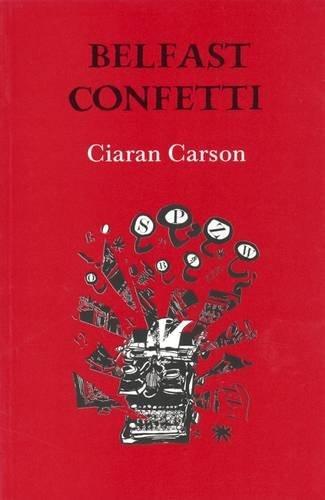 Belfast Confetti: Carson, Ciaran