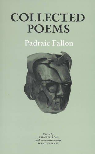Collected Poems: Padraic Fallon, Brian