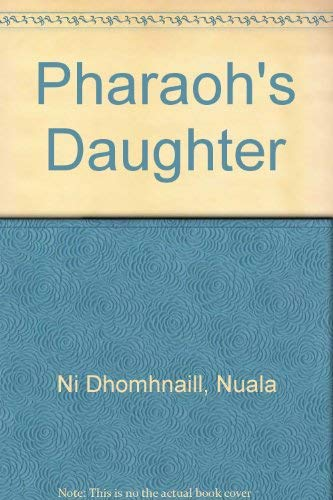 Pharaoh's Daughter (Gallery books) (English and Irish Edition): Ni Dhomhnaill, Nuala