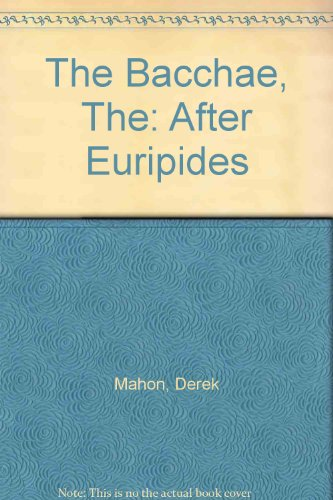 9781852350680: The Bacchae, The: After Euripides