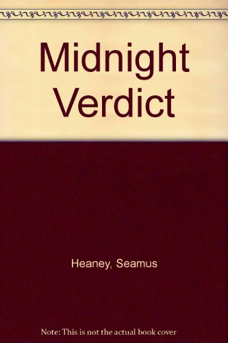 The Midnight Verdict: Seamus Heaney
