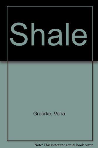 Shale.: GROARKE, Vona.