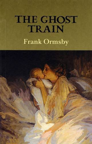 The Ghost Train: Ormsby, Frank