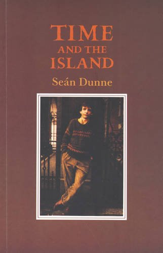 Time and the Island: Dunne, Sean
