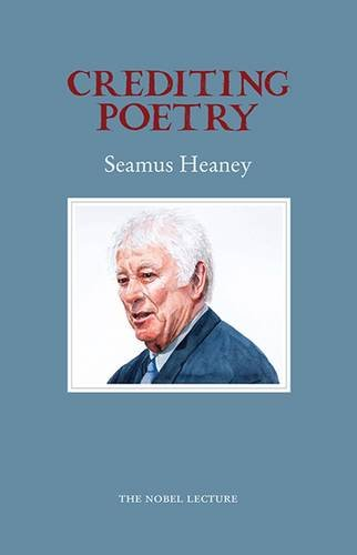 9781852351847: Crediting Poetry: the Nobel Lecture