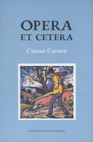 Opera Et Cetera: Carson, Ciaran