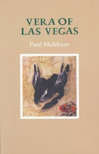 Vera of Las Vegas: Paul Muldoon