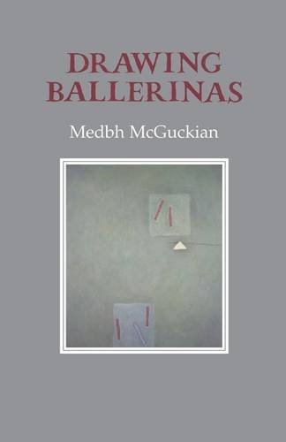 Drawing Ballerinas: McGuckian, Medbh