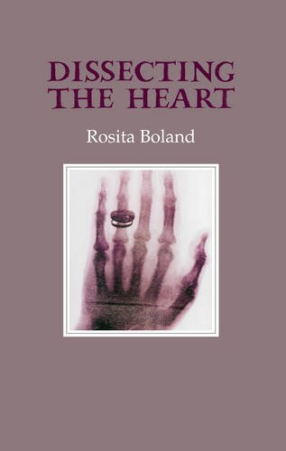 Dissecting The Heart: Rosita Boland