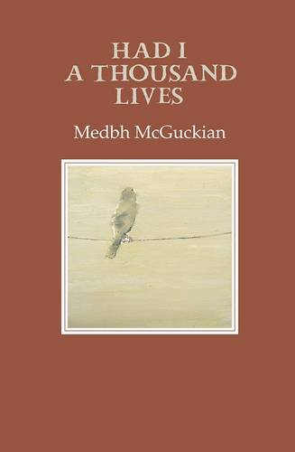 Had I a Thousand Lives (Gallery Books): Medbh McGuckian